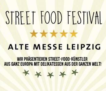 Street Food Festival auf der Alten Messe Leipzig